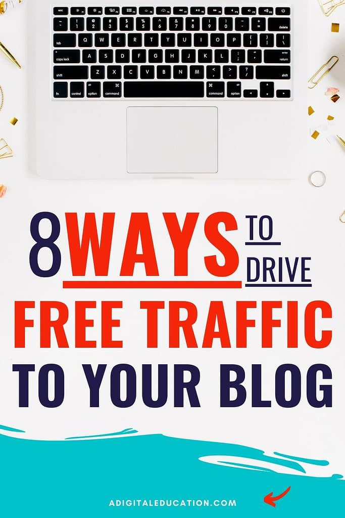 8 Ways to get free blog traffic for new bloggers