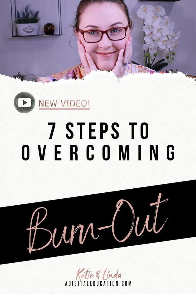 katie and linda give you 7 steps to overcoming burn-out