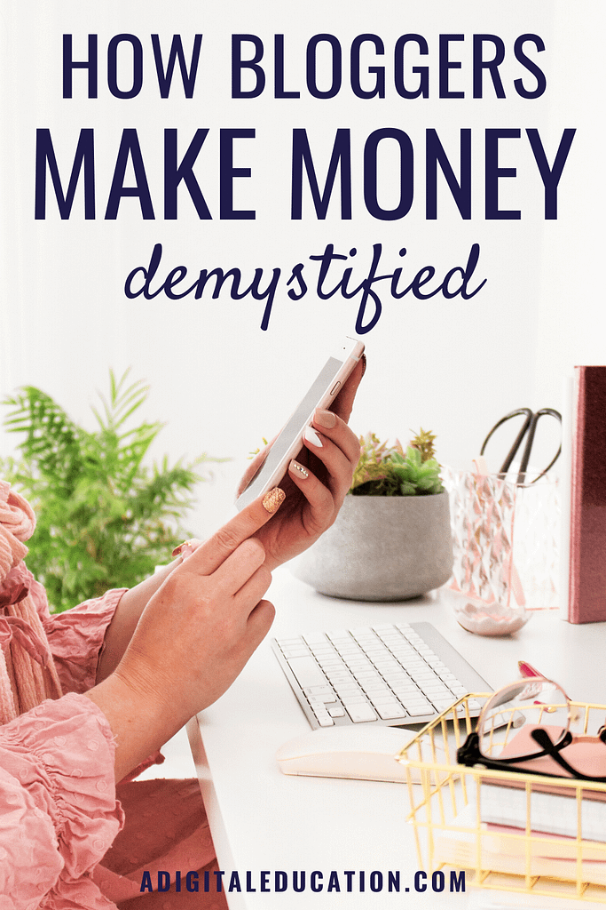 how bloggers make their money