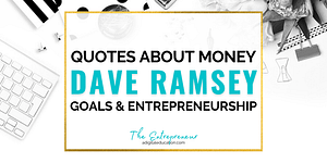 dave-ramsey-quotes-about-money-goals-and-entrepreneurship