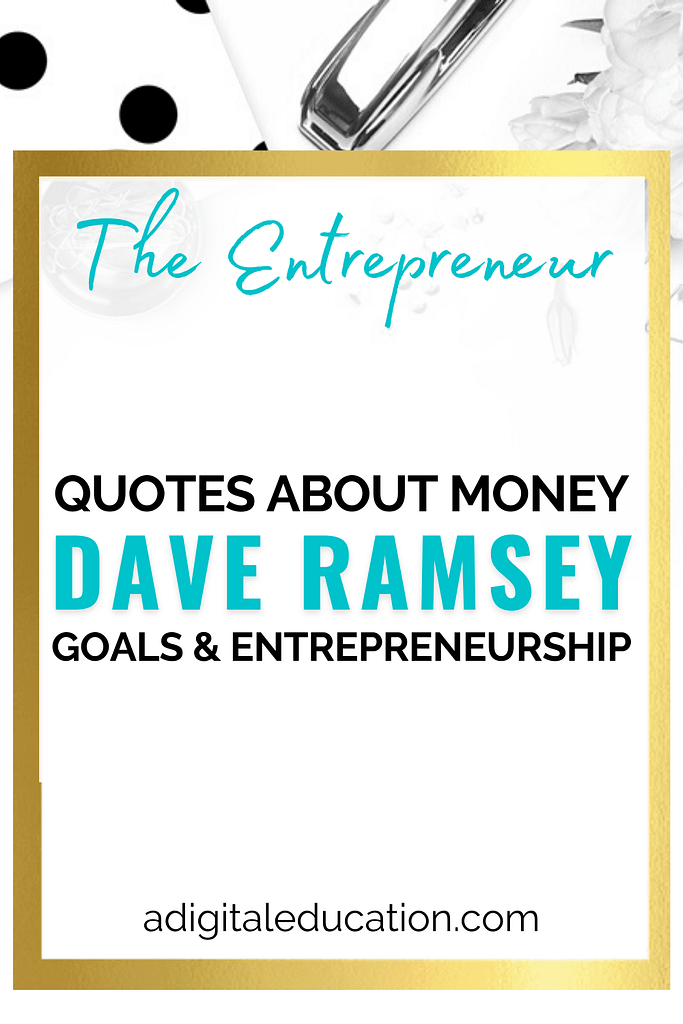 dave ramsey quotes for goals and tnererpeneurship