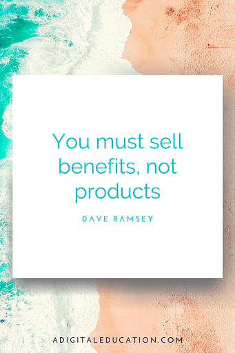 sell benefits not profits entrepreneurial quote by dave ramsey