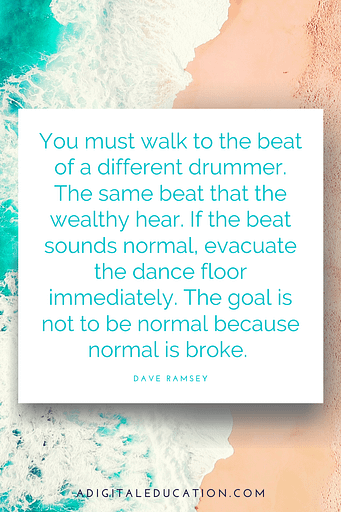 walk to the beat of your own drum dave ramsey quote
