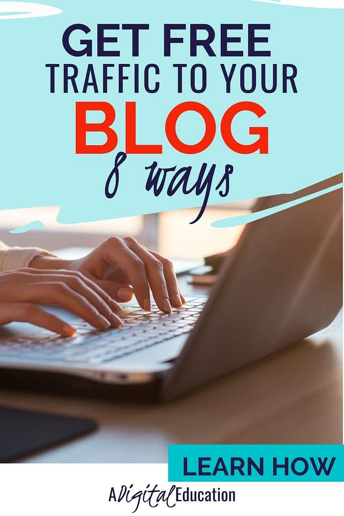 how to get free traffic to your blog 8 ways