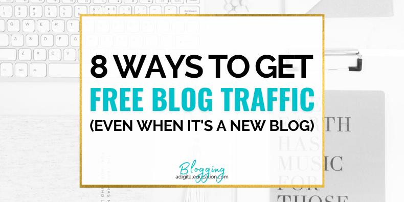 8 ways to get free blog traffic